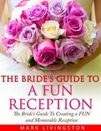 brides guide to a fun reception